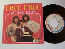 "TWO MAN SOUND : Frou Frou / Caramba Senior 7"" 45T 1976 French VOGUE 45. X. 14115"