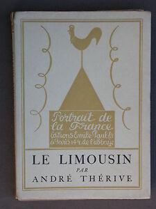 Le Limousin par André Thérive - 1927 éd. Emile Paul Frères - Brandou folklore