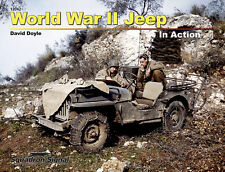 WWII JEEP IN ACTION  2nd Issue David Doyle US Army WW2 Willys MB Ford GPW jeeps