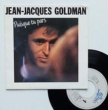 """Vinyle 45T Jean-Jacques Goldman  """"Puisque tu pars"""""""