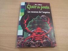 CHAIR DE POULE - LES VACANCES DE L'ANGOISSE - R.L. STINE