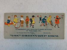 Lumbermens and Manufacturers Mutuals of Wi Inc. L-M-C CHILDREN'S SAFETY LESSONS