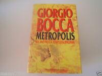 LIBRO=METROPOLIS=GIORGIO BOCCA