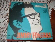 "JIMMY FONTANA "" LA SORPRESA - SE TU SOFFRISSI QUANTO SOFFRO IO  "" ARC  ITALY'69"