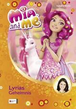 Lyrias Geheimnis / Mia and me Bd.3 von Isabella Mohn (2012)