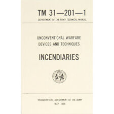 """New U.S. Army Technical Manual """"INCENDIARIES' TM 31-201-1   May 1966 Pages 154"""