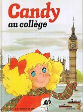 Candy au Collège *  album G.P. rouge et Or *  french book * livre pour enfants