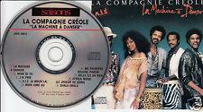 LA COMPAGNIE CREOLE La Machine a Danser (CD 1987) Créole À A.I.E. Quebec Rare