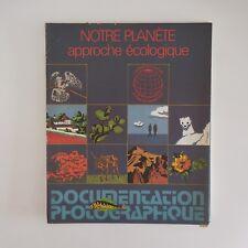 La Documentation Photographique N°6008 1973 Notre planète : approche écologique