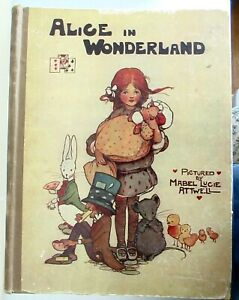 ALICE IN WONDERLAND Lewis Carroll Mabel Lucie Attwell RAPHAEL TUCK &SONS England