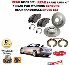 FOR MERCEDES SLK230 1996-2004 REAR BRAKE DISCS SET + PADS + SENSOR + SHOES KIT