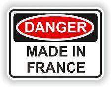 DANGER MADE IN FRANCE WARNING FUNNY VINYL STICKER DOOR HOME BUMPER MOTORCYCLE