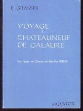 MARTHE ROBIN    VOYAGE A CHATEAUNEUF DE GALAURE    GRASSER  1982