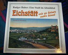 EICHSTÄTT wie es keiner mehr kennt - Eine Stadt im Altmühltal # GEIGER Verlag