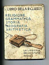 LIBRO DELLA TERZA CLASSE ELEMENTARE # La Libreria dello Stato 1941
