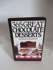 """ 365 GREAT CHOCOLATE DESSERTS""  274 Pg. ( hardcover )"