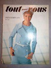 Magazine mode fashion TOUT POUR VOUS #147 printemps 1970