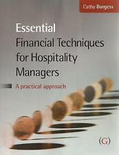 Essential Financial Techniques for Hospitality Managers: A Practical Manual...