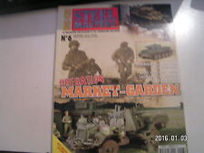 *** Revue Steel Masters HS n°6 Opération Market Garden / Tiger II / Daimler