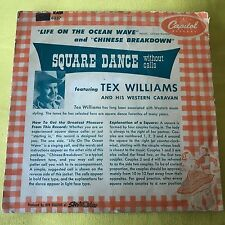 Tex Williams-Square Dance w/out Calls-Life on Ocean Wave/Chinese Breakdown 45 7""