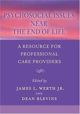 Psychosocial Issues Near the End of Life: A Resource For Professional Care