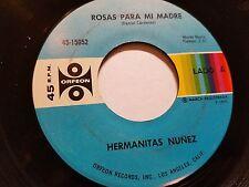 HERMANITAS NUNEZ - Rosas Para Mi Madre / Mi Tormento 1971 LATIN RANCHERA Orfeon