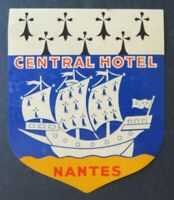 Ancienne étiquette valise CENTRAL HOTEL NANTES old luggage label