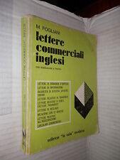 LETTERE COMMERCIALI INGLESI Con traduzione a fronte M Fogliani La vela 1980 di
