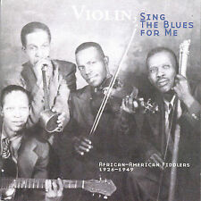 Violin, Sing The Blues For Me: African-American Fiddlers 1926-1949 (Audio CD)