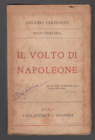 A. CERVESATO-IL VOLTO DI NAPOLEONE-CASA ED. VOGHERA 1921-L3417
