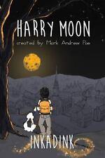 HARRY MOON - POE, MARK ANDREW - NEW BOOK