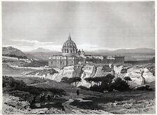 ROMA: La Basilica di San Pietro dalla Villa Doria Pamphilj. Stampa Antica. 1877