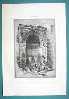 ISRAEL Jerusalem Fountain of Gate of Chain Bab Silsileh - 1883 German Engraving