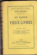 EN MARGE DES VIEUX LIVRES  J. LEMAITRE    PREMIERE SERIE