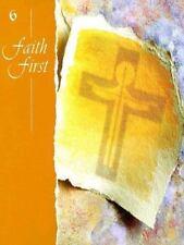 Faith First Grade 6 (2006, Paperback)