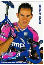 CYCLISME  carte cycliste MARCO SERPELLINI équipe LAMPRE daikin 2001