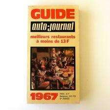 Guide AUTO JOURNAL RESTAURANTS des meilleurs restaurants à moins de 13 F - 1967