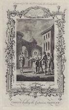 """Dr. Southwell Bible """"CHRIST HEALING CENTURION'S SERVANT"""" - Copper Eng. - 1775"""