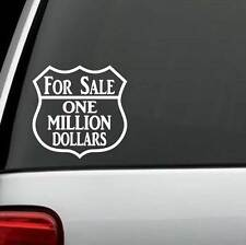 C1122 For Sale One Million Dollars Sticker Truck SUV Van Stainless Tumbler Cup