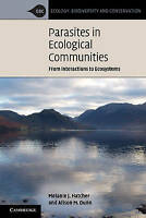 Parasites in Ecological Communities: From Interactions to Ecosystems (Ecology, B