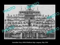 OLD 8x6 HISTORIC PHOTO OF AUSTRALIAN NAVY CREW OF THE HMAS BALLARAT c1944
