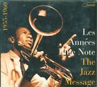 Les Annees Blue Note - The Jazz Message 1955 1960 Digipack 2X Cd Sigillato