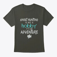 Ghost Hunting Not Hobby Its Adventure Hanes Tagless Tee T-Shirt