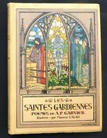 ENFANTINA. Les Saintes Gardiennes. Illustrations de M. LALAU. Lib. Garnier 1925