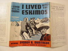 I Lived With the Eskimos, Sydney Montague, Dust Jacket Only