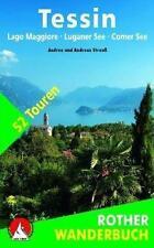 Tessin mit Lago Maggiore, Luganer See und Comer See von Andrea Strauss (2016)