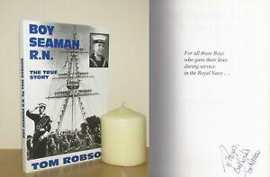 Tom Robson - Boy Seaman R.N. - Signed - 1st/1st (1996 PB First Edition)