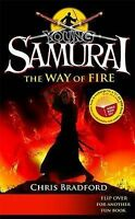 Young Samurai: The Way of Fire/Jamie Johnson: Born to Play by Bradford & Freedma