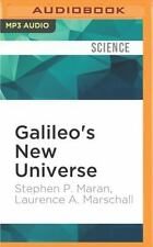 Galileo's New Universe : The Revolution in Our Understanding of the Cosmos by...