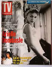 TV Magazine du 7-03-2004; Arielle Dombasle/ Léa Parker/ Sonia Rolland